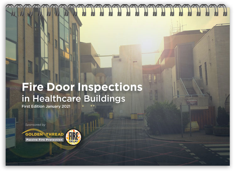 NEW: 'Fire Door Inspections in Healthcare Buildings' Reference Document
